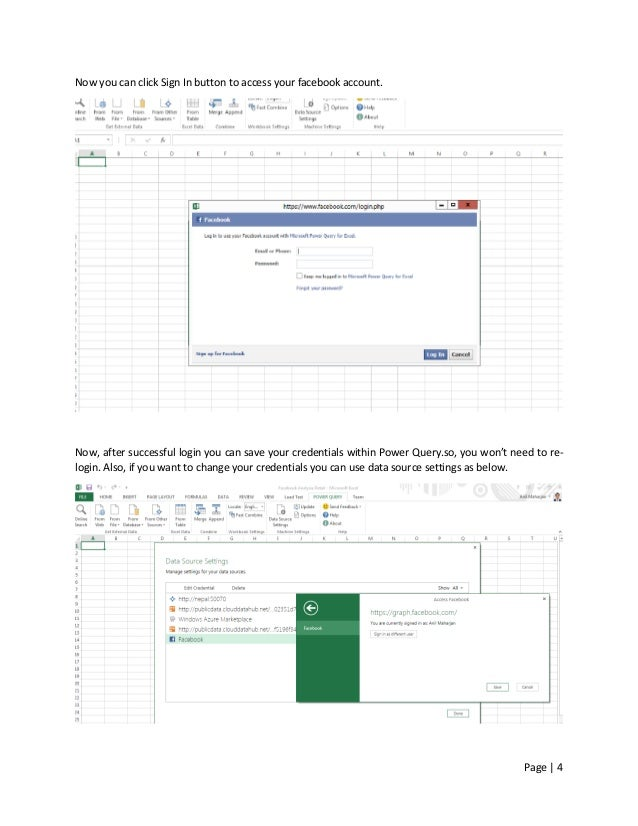 Page   4 Now you can click Sign In button to access your facebook account. Now, after successful login you can save your c...