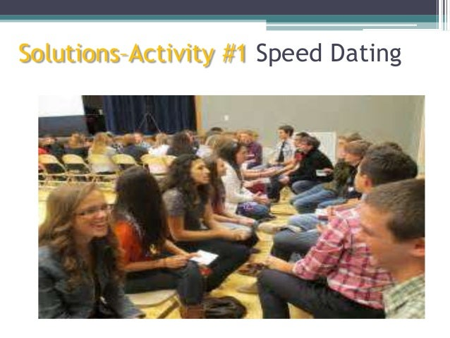 Solutions–Activity #1 Speed Dating