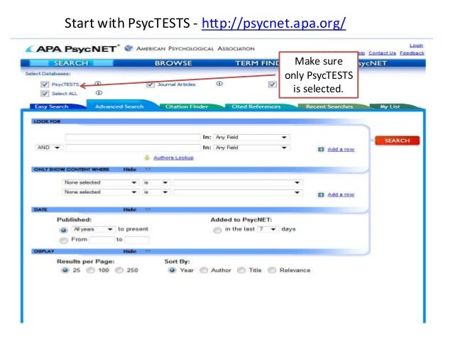 Start with PsycTESTS - http://psycnet.apa.org/                                     Make sure                              ...