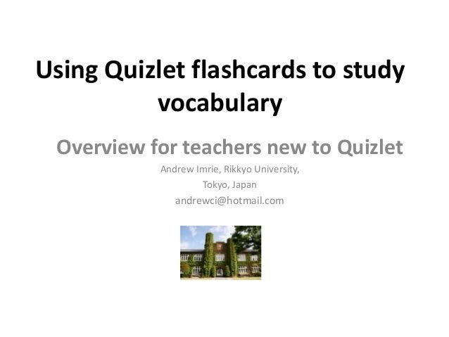 Using quizlet flashcards to study vocabulary