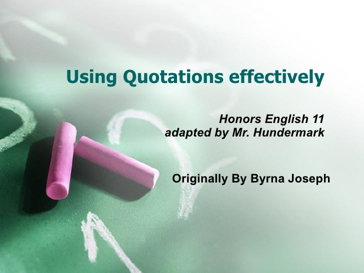 Using Quotes Effectively