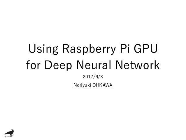 Using Raspberry Pi Gpu For Dnn