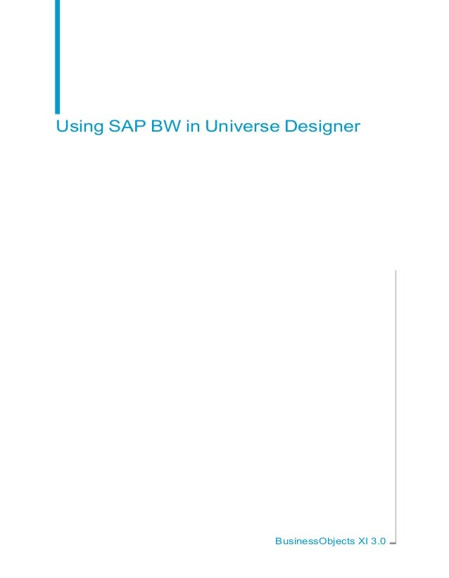 Using SAP BW in Universe Designer                       BusinessObjects XI 3.0