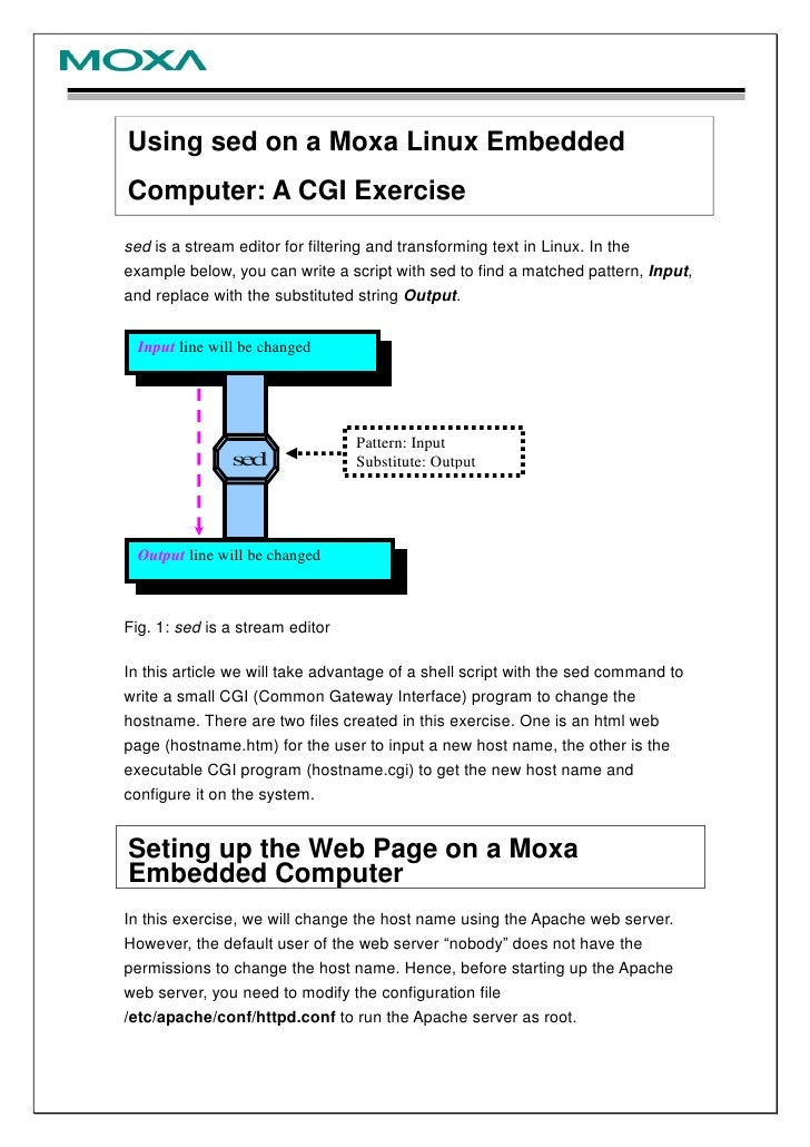 Using sed on a Moxa Linux EmbeddedComputer: A CGI Exercisesed is a stream editor for filtering and transforming text in Li...
