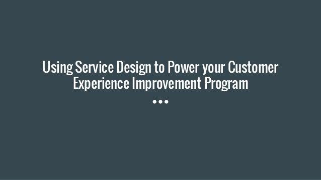 Using service design to power your customer experience improvement pr malvernweather Gallery