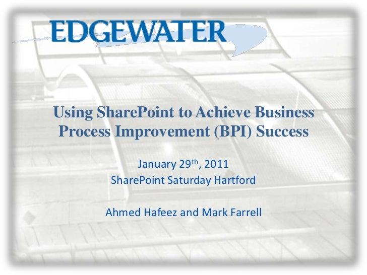 Using SharePoint for Business Process Improvement (BPI)