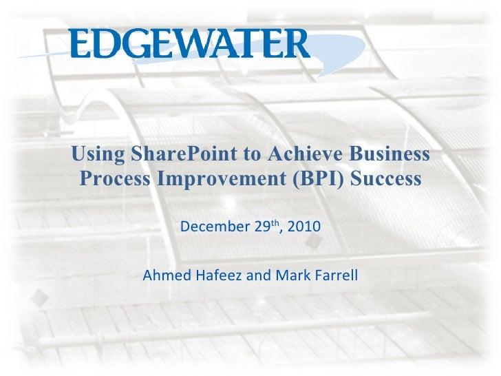 Using SharePoint to Achieve BPI Success