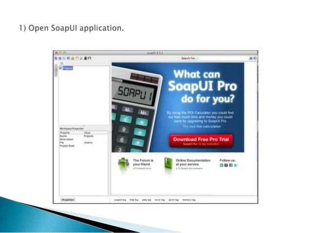 Using SoapUI tool for REST based services Slide 3