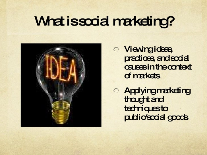 <br />; 3. What is social marketing?
