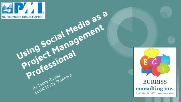 Why in the world should a Project Mgmt Professional use Social Media?