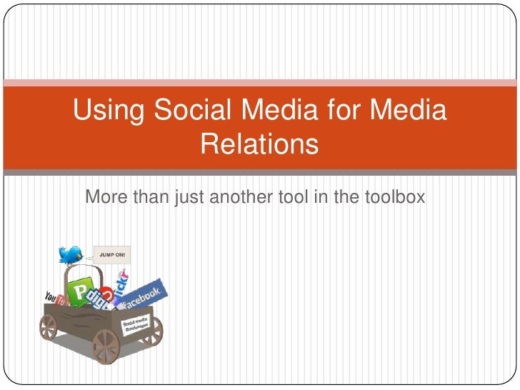 More than just another tool in the toolbox<br />Using Social Media for Media Relations<br />