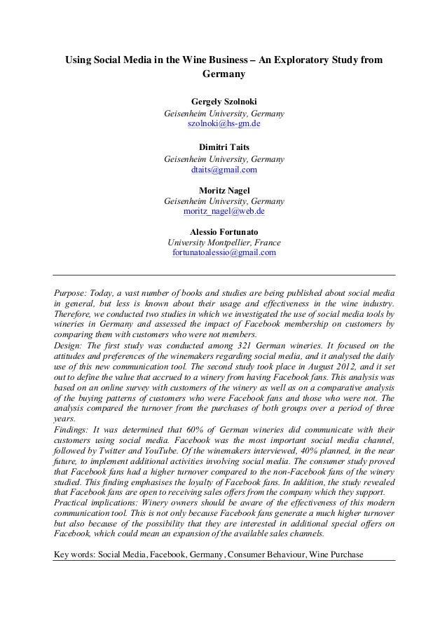 Using Social Media in the Wine Business – An Exploratory Study from Germany Gergely Szolnoki Geisenheim University, German...