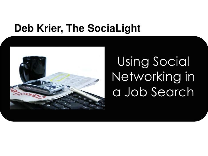 Using Social Networking in a Job Search<br />