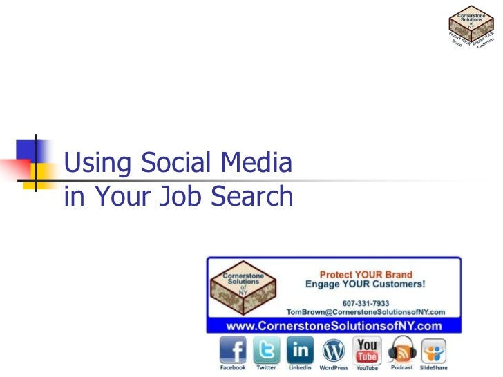 Using Social Mediain Your Job Search<br />