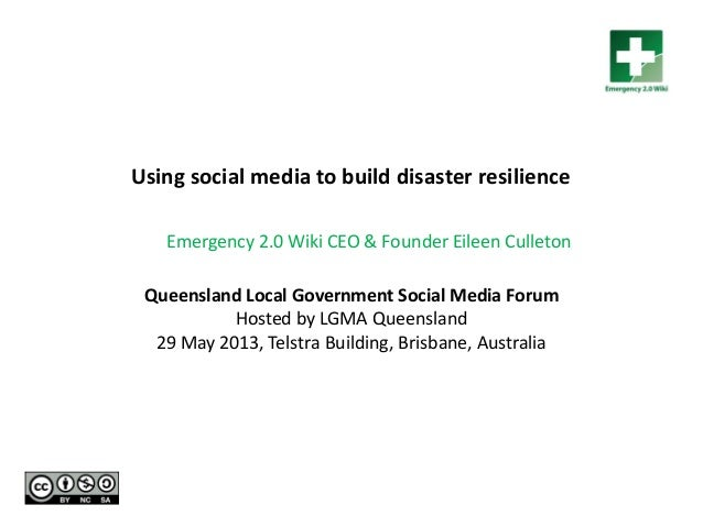 Queensland Local Government Social Media Forum Hosted by LGMA Queensland 29 May 2013, Telstra Building, Brisbane, Australi...