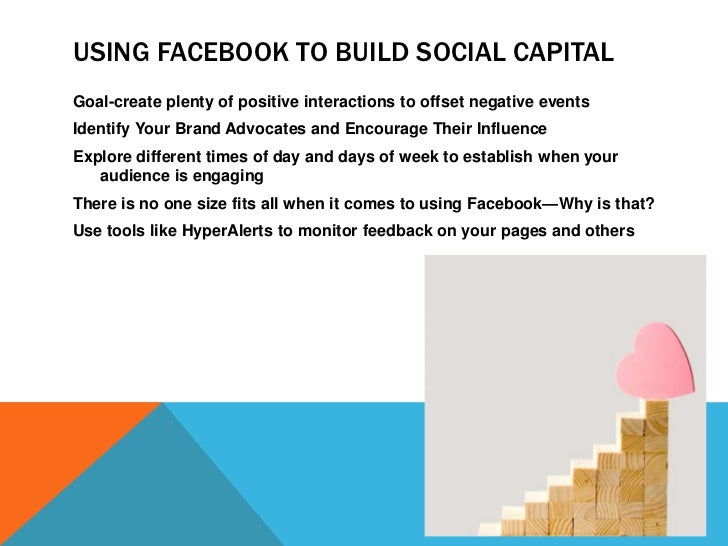 facebook use and social capital Chamath palihapitiya, an early facebook executive and now ceo of social capital, is losing partners left and right at his venture capital firm here is what happened.