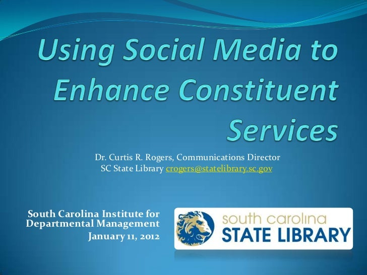 Dr. Curtis R. Rogers, Communications Director               SC State Library crogers@statelibrary.sc.govSouth Carolina Ins...