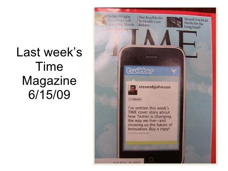 Last week's Time Magazine 6/15/09
