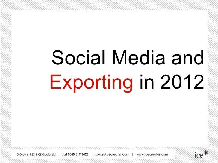 Social Media andExporting in 2012