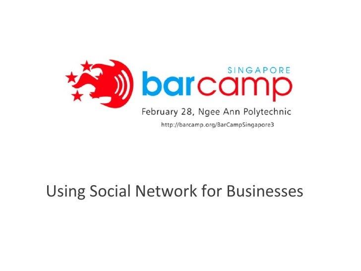 Using Social Network for Businesses