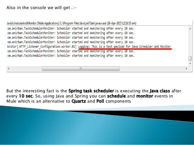 Using spring task scheduler in java in mule