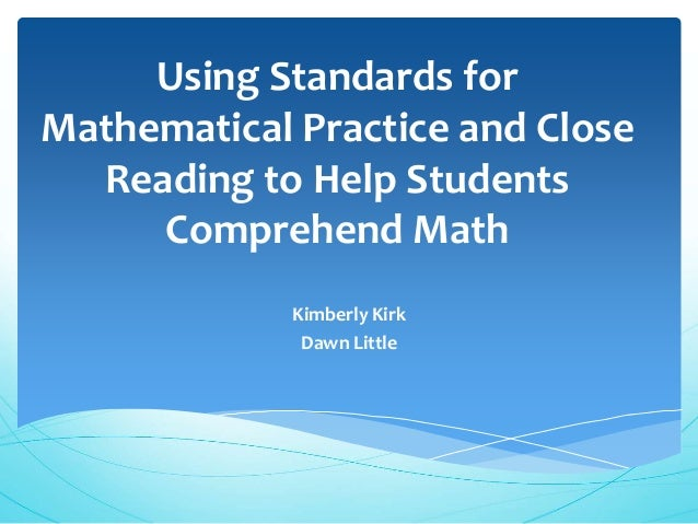 Standards of Mathematical Practice and Close Reading