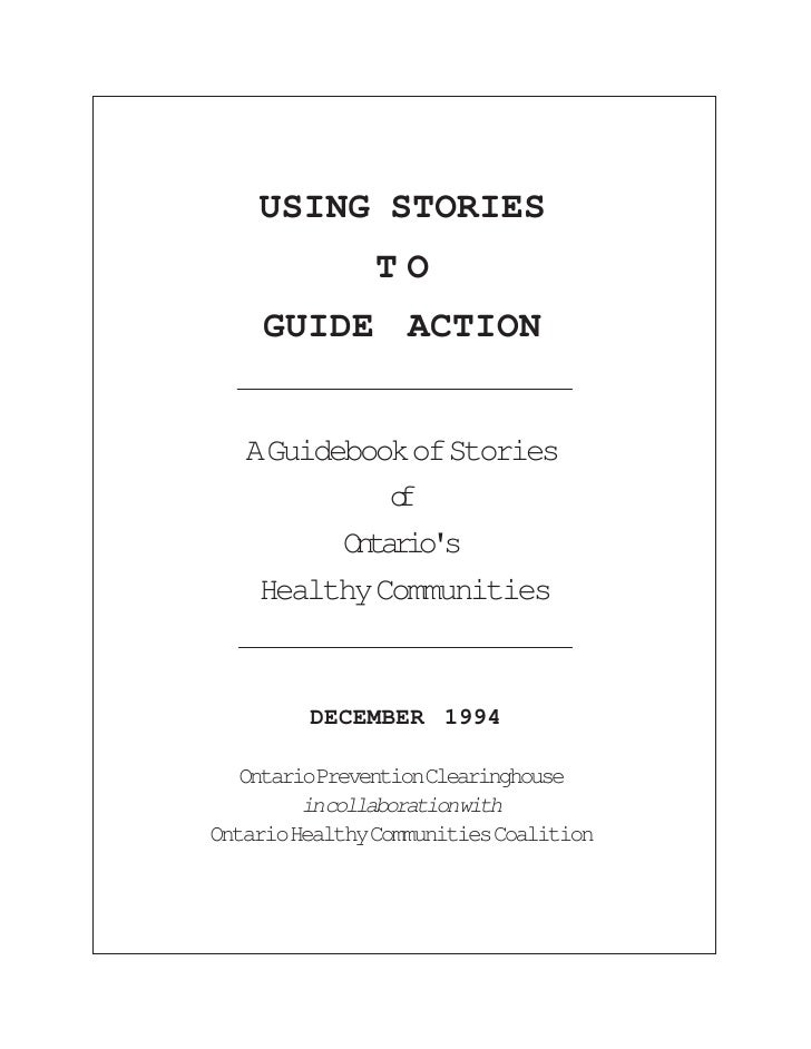 USING STORIES               TO     GUIDE ACTION      A Guidebook of Stories              o              f           Otros ...