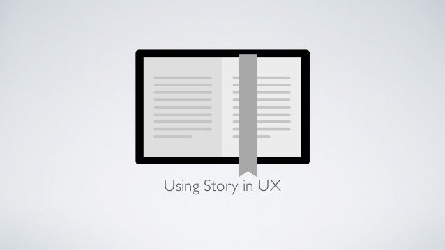Using Story in UX