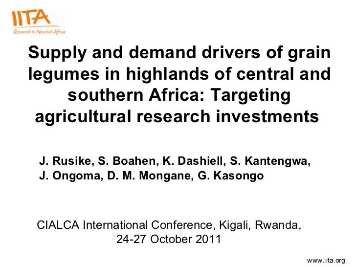 Supply and demand drivers of grain legumes in highlands of central and southern Africa: Targeting agricultural research in...