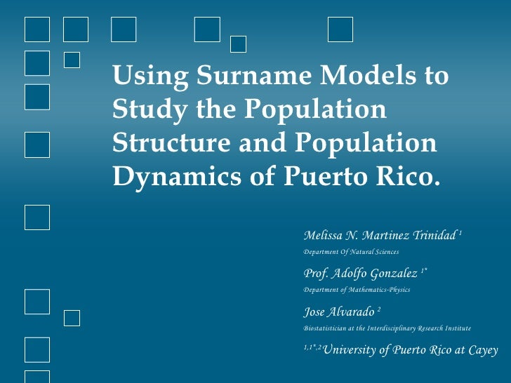 Using Surname Models To Study Population Structure And Population Dyn…