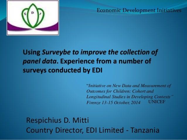 "Economic Development Initiatives  ""Initiative on New Data and Measurement of  Outcomes for Children: Cohort and  Longitudi..."