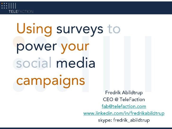 Fredrik Abildtrup<br />CEO @ TeleFaction<br />fab@telefaction.com<br />www.linkedin.com/in/fredrikabildtrup<br />skype: fr...