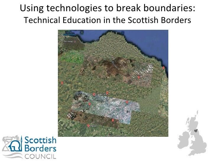 Using technologies to break boundaries:  Technical Education in the Scottish Borders