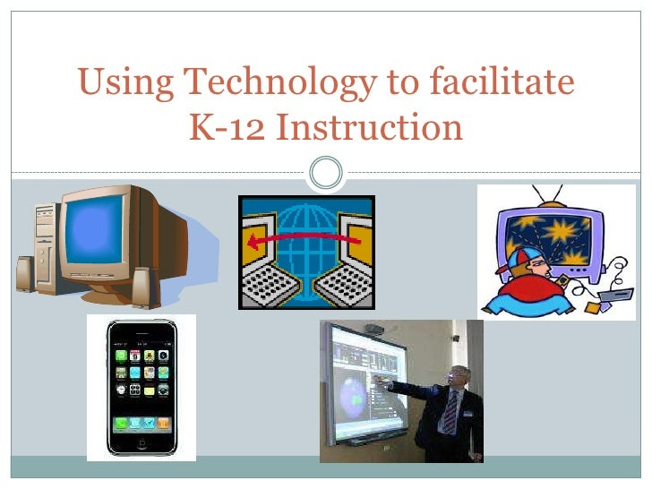 Using Technology to facilitate K-12 Instruction<br />