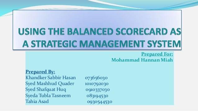 Prepared For:                                  Mohammad Hannan MiahPrepared By:Khandker Sabbir Hasan   073656030Syed Mashh...