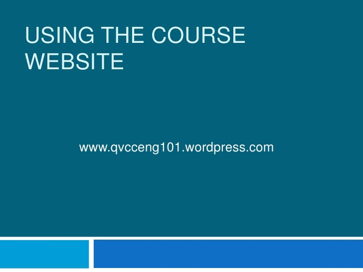 Using the course website<br />www.qvcceng101.wordpress.com<br />