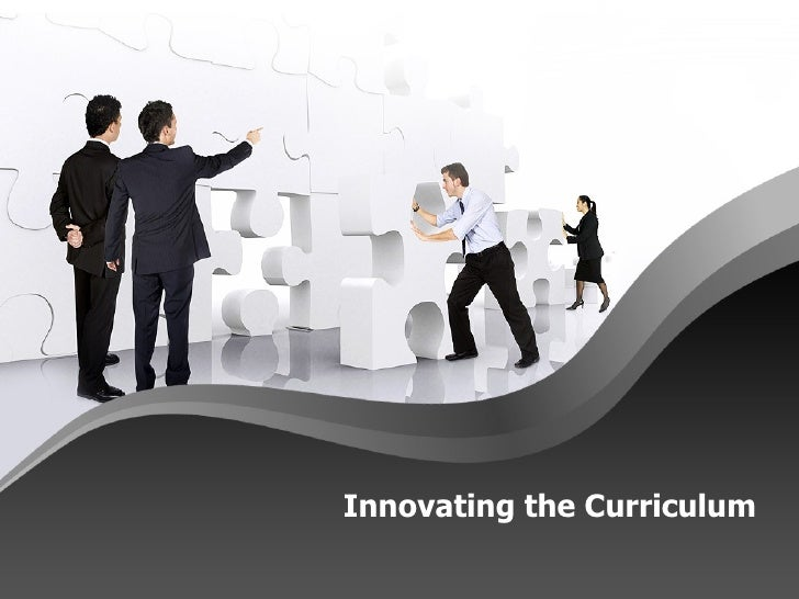 Innovating the Curriculum