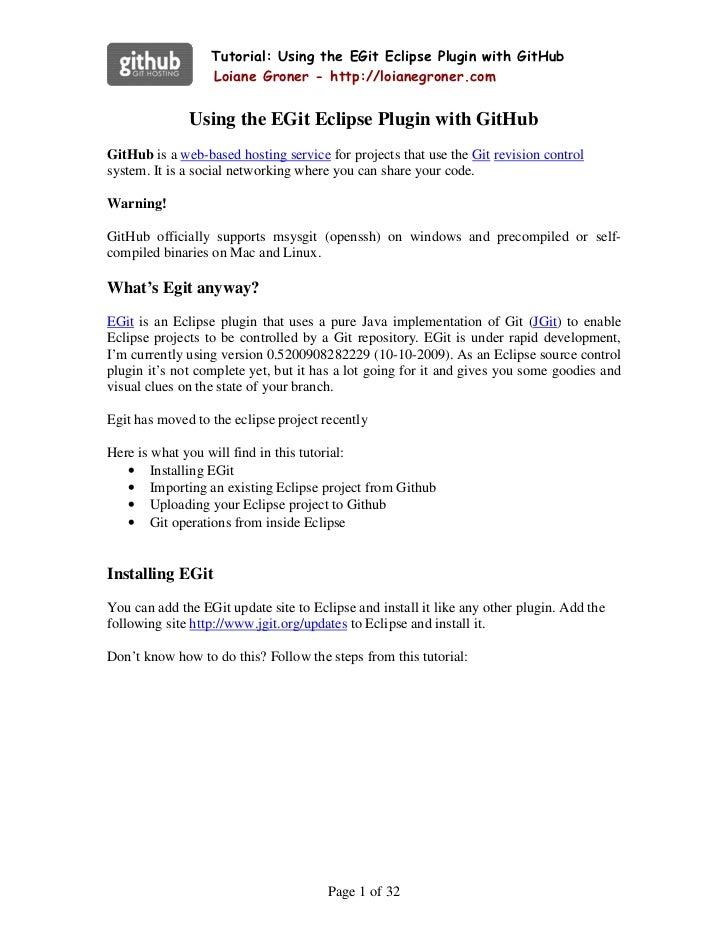 Tutorial: Using the EGit Eclipse Plugin with GitHub                   Loiane Groner - http://loianegroner.com             ...