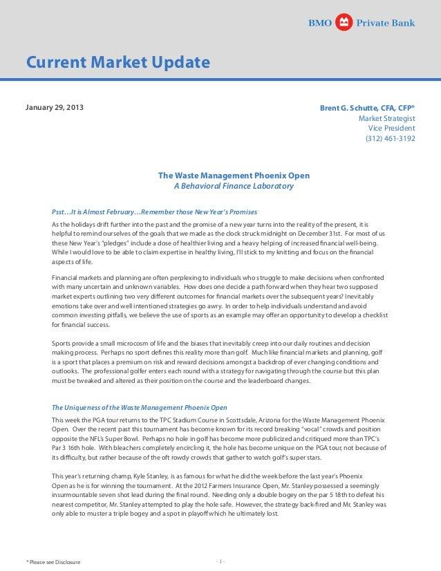 - 1 -Brent G. Schutte, CFA, CFP®Market StrategistVice President(312) 461-3192Current Market UpdatePsst…It is Almost Februa...