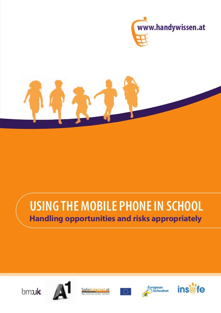 www.handywissen.atUSING THE MOBILE PHONE IN SCHOOLHandling opportunities and risks appropriately