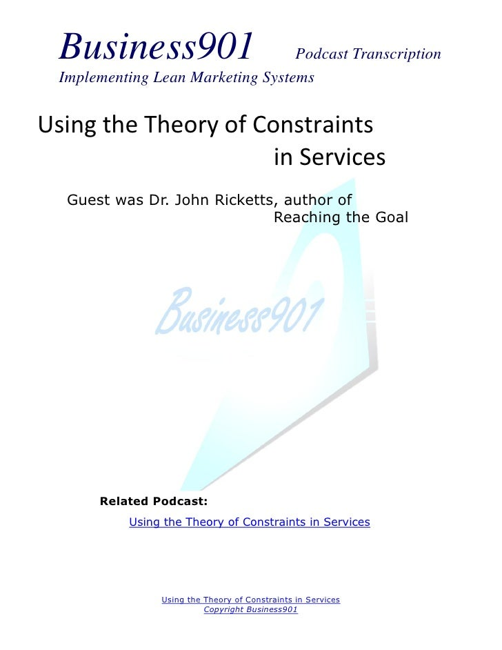 Business901                      Podcast Transcription  Implementing Lean Marketing SystemsUsing the Theory of Constraints...