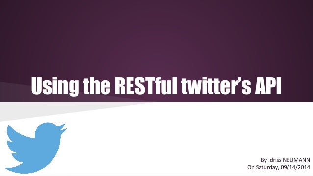 Using the RESTful twitter's API
