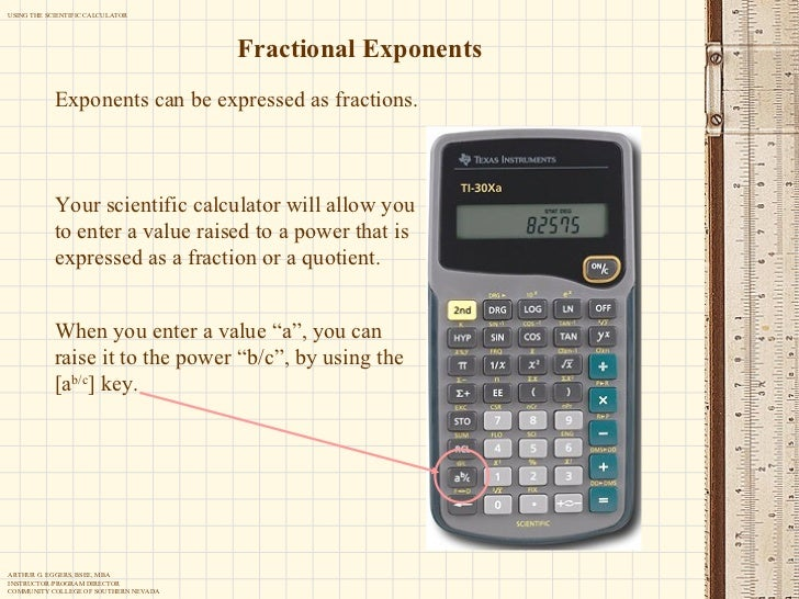 Using the scientific calculator recall that x y 29 fractional exponents exponents can be expressed as fractions your scientific calculator ccuart Gallery