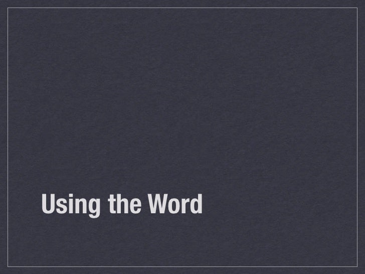Using the Word