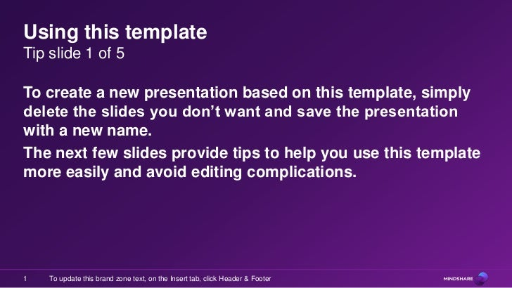 Using this templateTip slide 1 of 5To create a new presentation based on this template, simplydelete the slides you don't ...