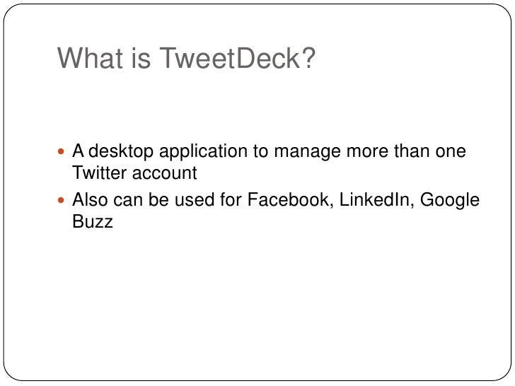 Guide to Using TweetDeck