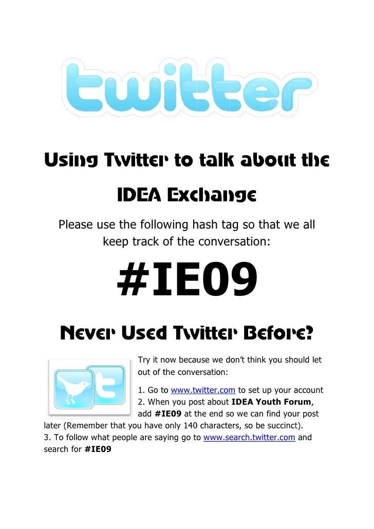 Us  sing Twitter to talk ab t the             r       k bout e                   ID Exc nge                    DEA ch...