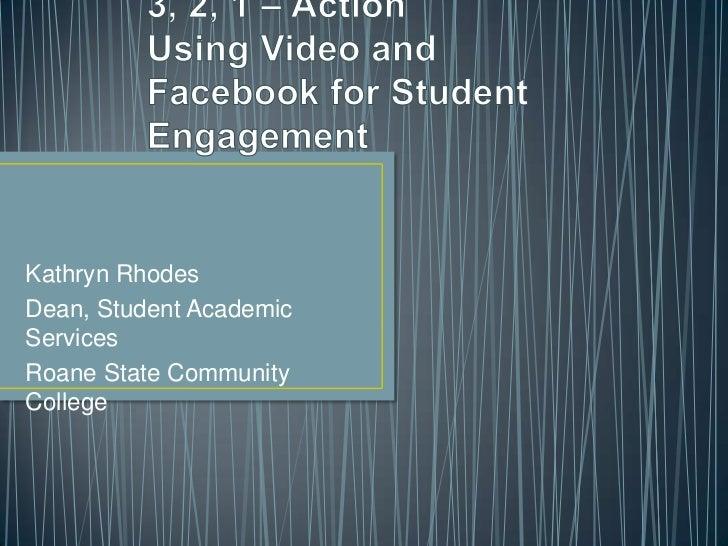 Kathryn RhodesDean, Student AcademicServicesRoane State CommunityCollege