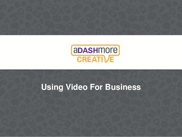 Using Video For Business