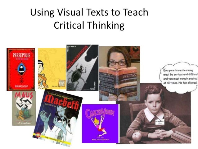 Using Visual Texts to Teach Critical Thinking